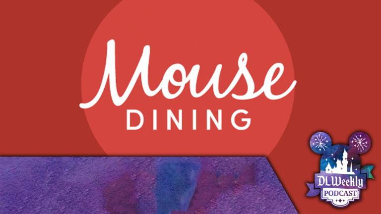 DLW 192: Disney Dining with Dustin from MouseDining.com